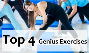 Top 4 Genius Exercises You Aren't Doing